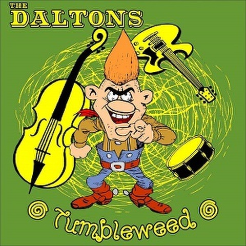 THE DALTONS/Tumbleweed(LP)
