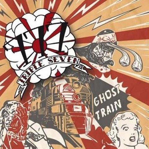 777(TRIPLE SEVEN)/Ghost Train(CD)