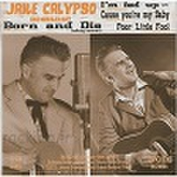 """JAKE CALYPSO & HIS RED HOT/Born To Die(7"""")"""