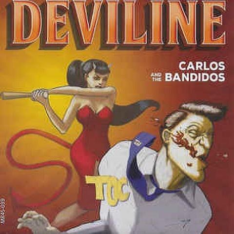 """CARLOS & THE BANDIDOS/Deviline(7"""")"""