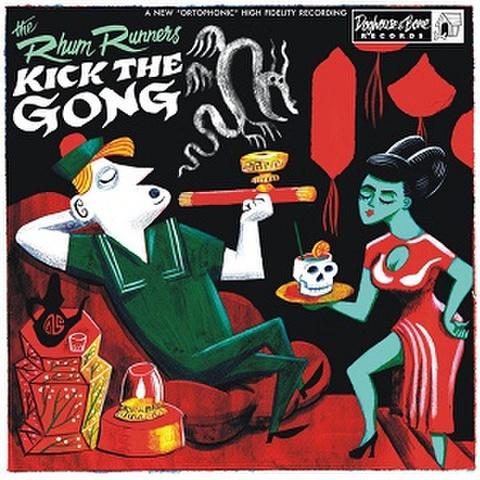 THE RHUM RUNNERS/Kick the Gong(LP)