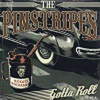 "THE PINSTRIPES/Gotta Roll(7"")"