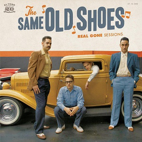 """THE SAME OLD SHOES/Real Gone Sessions(7"""")"""
