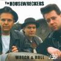 HOUSEWRECKERS/Wreck & Roll(CD)