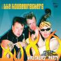 HOUSEWRCKERS/Wreckers' Party(CD)