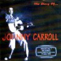 JOHNNY CARROLL/The Story of...(CD)
