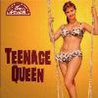 TEENAGE QUEEN(CD)