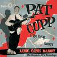 PAT CUPP/Long Gone Daddy(CD)