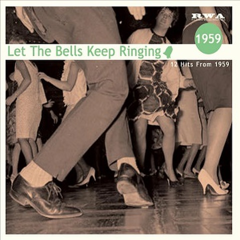 LET THE BELLS KEEP RINDING 1959(CD)