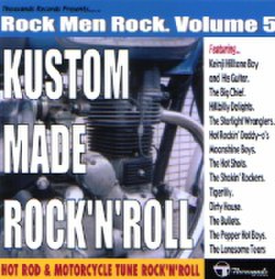 Various/Kustom Made R&R: ROCK MEN ROCK VOL.5