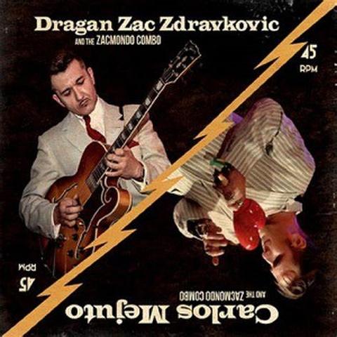 "DRAGAN ZAC ZDRAVKOVIC & CARLOS MEJUTO/Same(7"")"