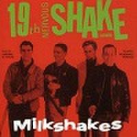 MILKSHAKES/19th Nervous Shake Down(中古CD)