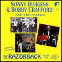 SONNY BURGESS & BOBBY CRAFFORD AND THE PACERS/The Razorback(CD)