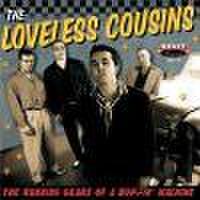 """LOVELESS COUSINS/The Running Gears of a Boppin' Machine(7"""")"""