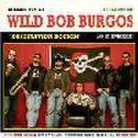 WILD BOB BURGOS & HIS HOUSEROCKERS/Distination Rockin'(CD)