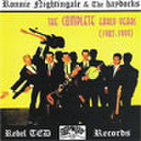 RONNIE NIGHTINGALE & THE HAYDOCKS/The Complete Early Years 1982-1999(CD)