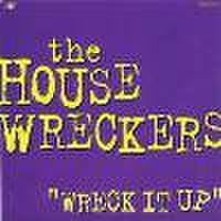 HOUSEWRECKERS/Wreck It Up(CDEP)