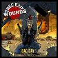 THEE EXIT WOUNDS/Bad Day(CD)