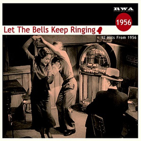LET THE BELLS KEEP RINDING 1956(CD)
