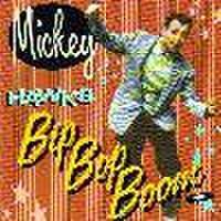 MICKEY HAWKS/Bip Bop Boom(CD)