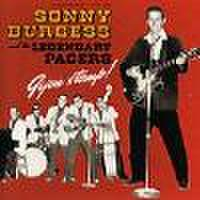 SONNY BURGESS & THE PACERS/Gijon Stomp!!(CD)