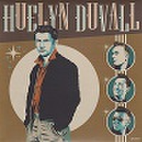 "HUELYN DUVALL/Got A Little Girl(7"")"