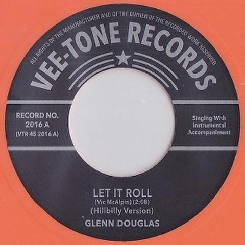 """GLENN DOUGLAS/Let It Roll (7"""")"""