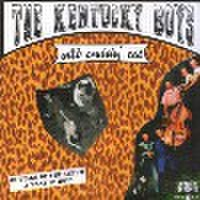 "KENTUCKY BOYS/Wild Cruisin' Cat(7"")"