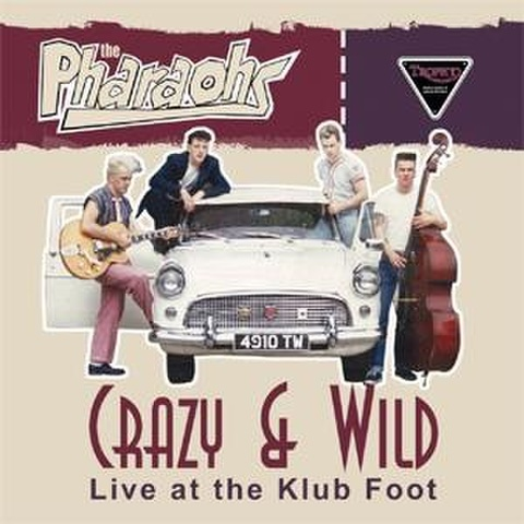 "THE PHARAOHS/Crazy & Wild(10"")"