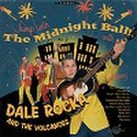 DALE ROCKA & THE VOLCANOES/The Midnight Ball(CD)