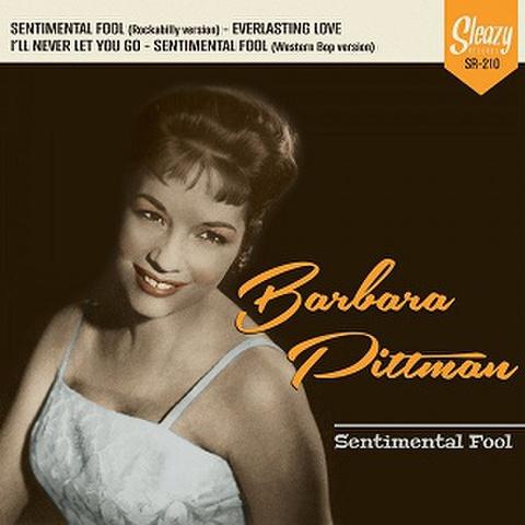 """BARBARA PITTMAN/Sentimental Fools(7"""")"""
