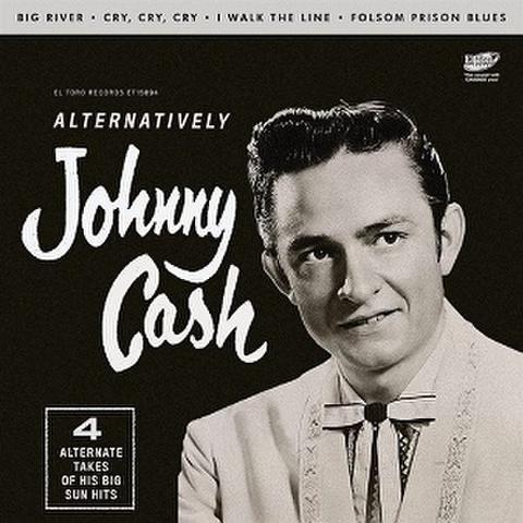 """JOHNNY CASH/Alternatively(7"""")"""
