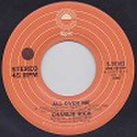 "CHARLIE RICH/All Over Me(中古7"")"