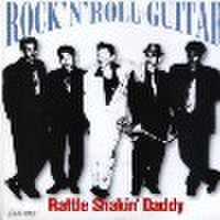 "RATTLE SHAKIN' DADDY/Rock'n'Roll Guitar(7"")"