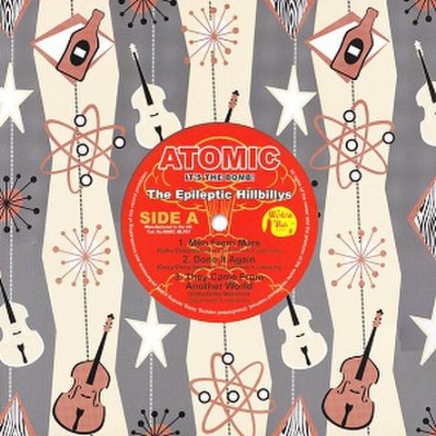 "THE EPILEPTIC HILLBILLYS/Atomic(10"")"