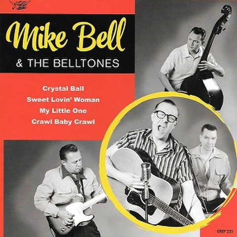 """MIKE BELL & THE BELLTONES/Crystal Ball(7"""")"""