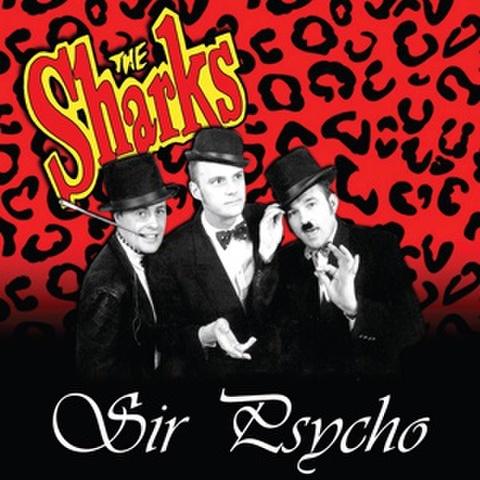 """THE SHARKS/Sir Psycho(10"""")"""