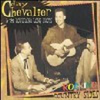 JAY CHEVALIER & THE LOUISIANA LONG SHOTS/Rocking Country Sides(CD)