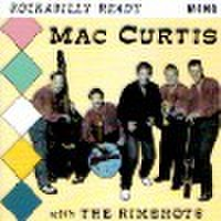 MAC CURTIS WITH THE RIMSHOTS/Rockabilly Ready(CD)