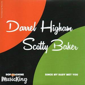 "DARREL HIGHAM + SCOTTY BAKER(7"")"