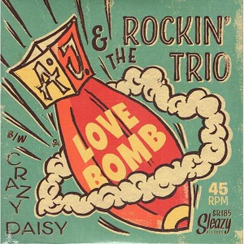 """A.J. & THE ROCKIN' TRIO/Love Bomb(7"""")"""