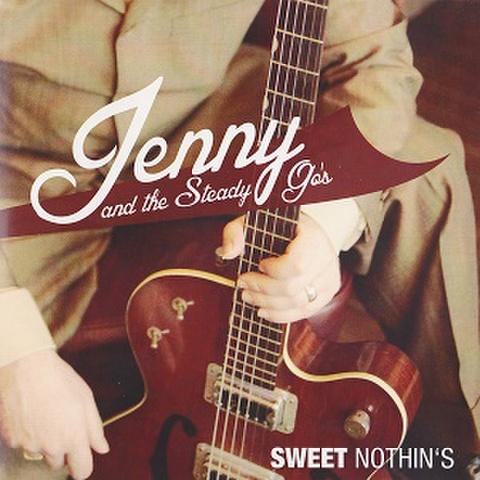 "JENNY & THE STEADY GO'S/Sweet Nothin's(7"")"