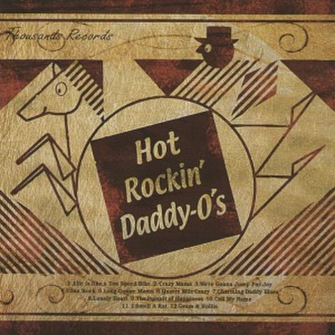 HOT ROCKIN' DADDY-O'S/Sama(CD)