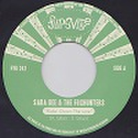 "SARA DEE & THE FOXHUNTERS/Ridin' Down The Line(7"")"