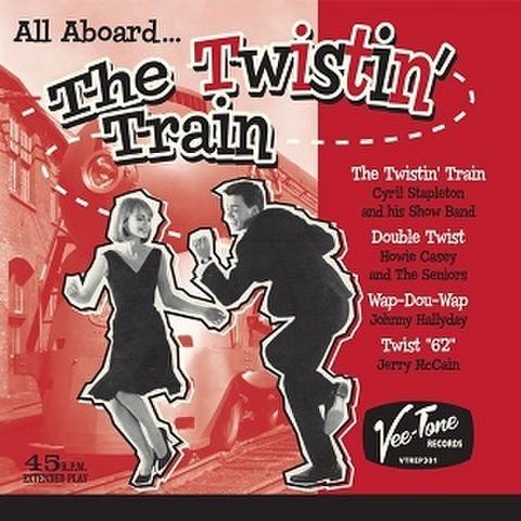 "THE TWISTIN' TRAIN(7"")"
