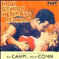 RAY CAMPI & TONY CONN/High School Hellcats Reunion(CD)