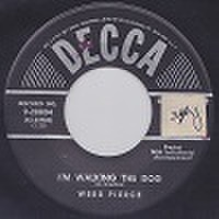 "WEBB PIERCE/I'm Walking The Dog(中古7"")"