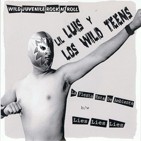 LIL'LUIS Y LOS WILD TEENS/La Fiesta Esta De Ambiente(45s)