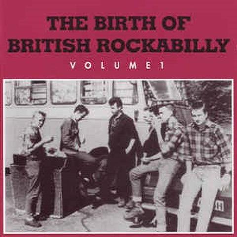 THE BIRTH OF BRITISH ROCKABILLY VOL.1(CD)
