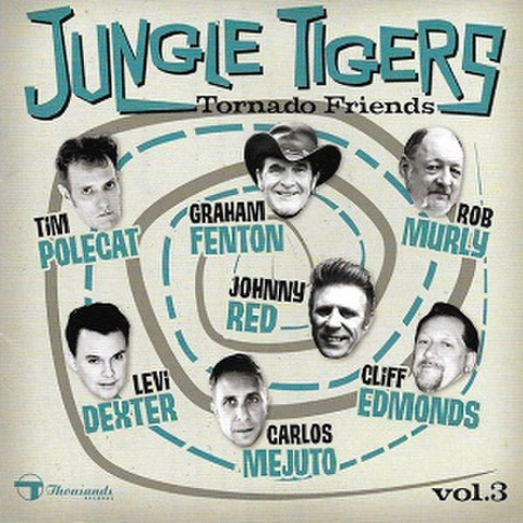JUNGLE TIGERS/Tornado Friends Vol.3(CD)